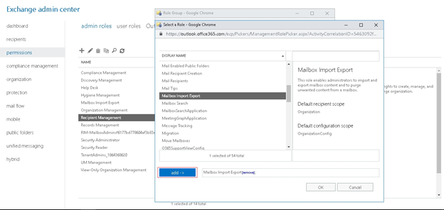 Select the Mailbox Import Export role, click the add -> button and click OK